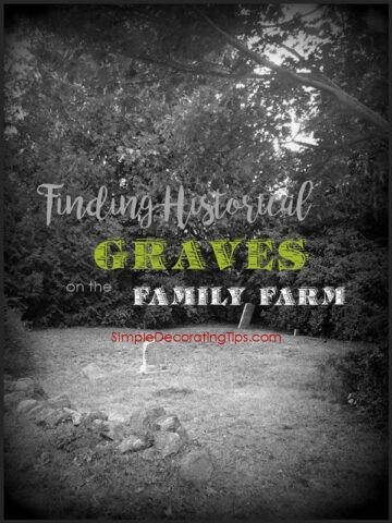 SimpleDecoratingTips.com Finding Historical Graves on the Family Farm