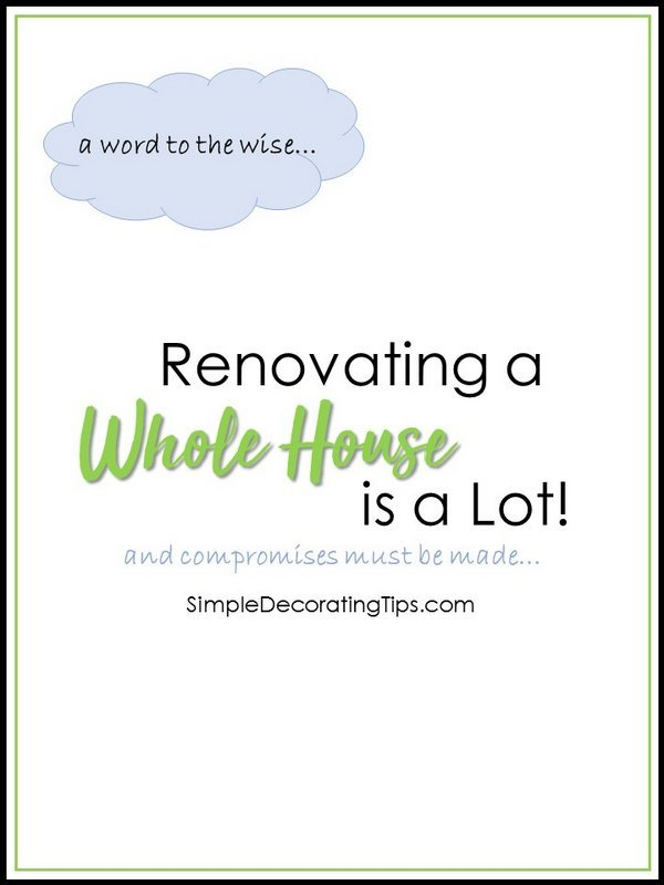 SimpleDecoratingTips.com Renovating a Whole House is a Lot