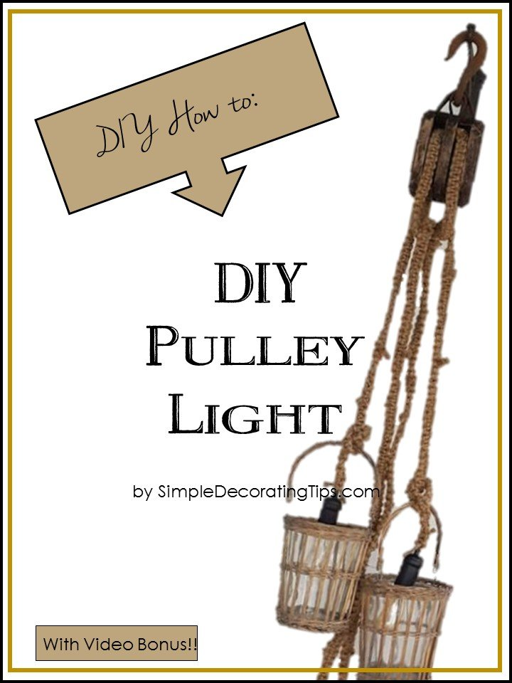 DIY PULLEY LIGHT - SIMPLE DECORATING TIPS