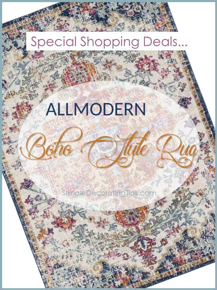 BOHO RUG SPECIAL SHOPPING DEALS - SIMPLE DECORATING TIPS