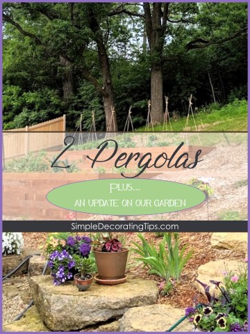 2 pergolas & garden update SimpleDecoratingTips.com