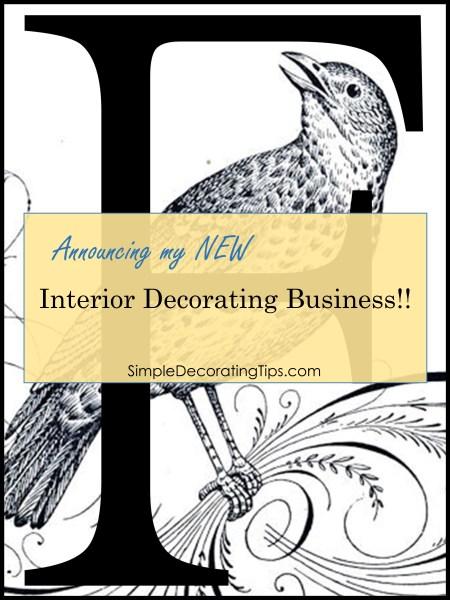 Announcing my New Interior Decorating Business SimpleDecoratingTips.com