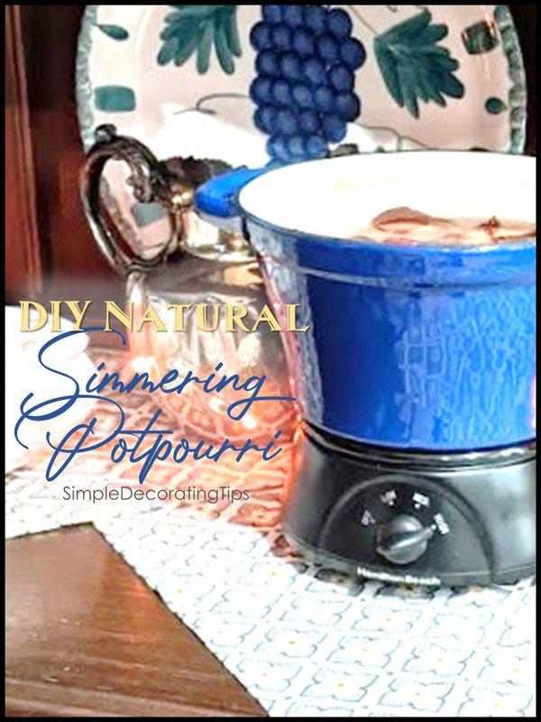 DIY Natural Simmering Potpourri - SIMPLE DECORATING TIPS