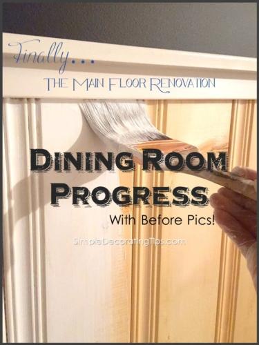 Dining Room Progress SimpleDecoratingTips.com