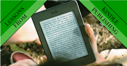 lessons from Kindle publishing