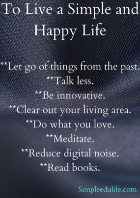 To Live a Simple and Happy Life