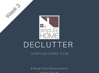 Sell Your Home! #8to2018 Week 3: Declutter