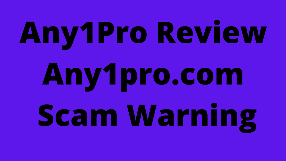 Any1pro.com Scam Warning