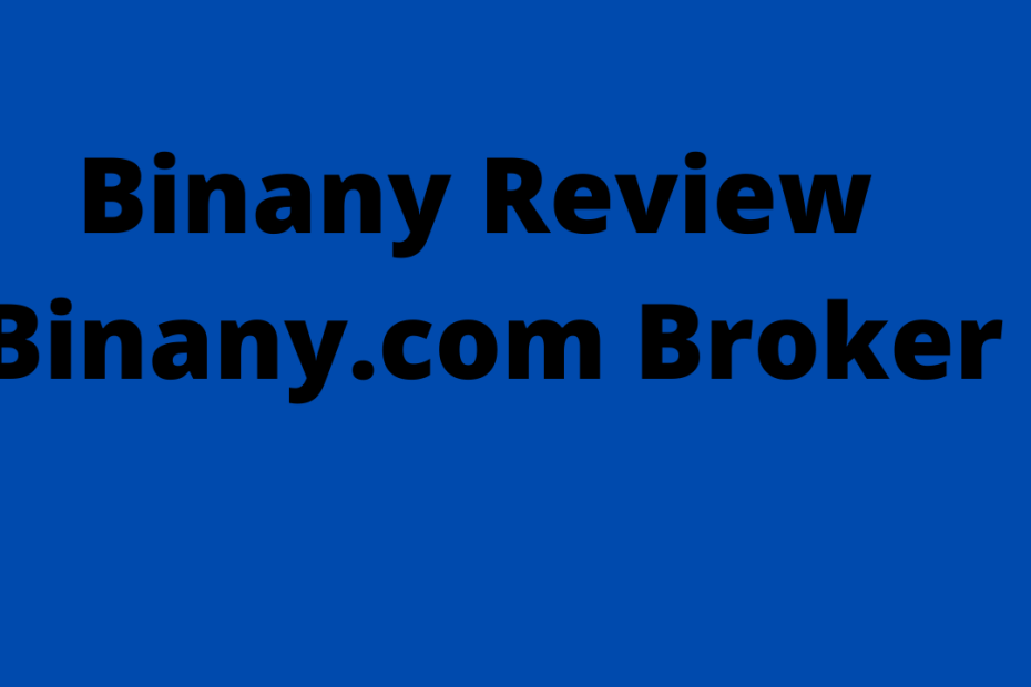 Binany Review - Binany.com Broker