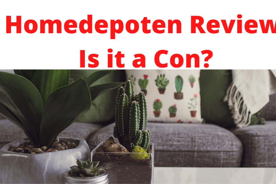 Homedepoten Review - Is it a Con?
