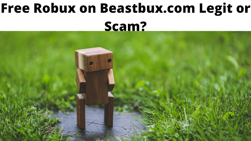 Free Robux on Beastbux.com Legit or Scam?