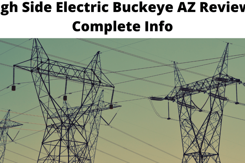High Side Electric Buckeye AZ Review - Complete Info