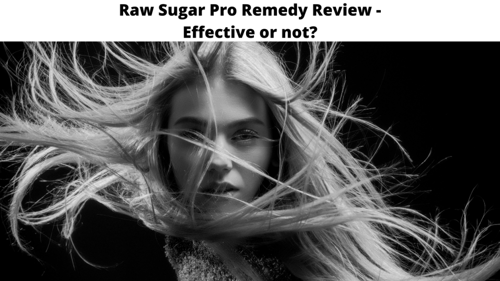 Raw Sugar Pro Remedy Review