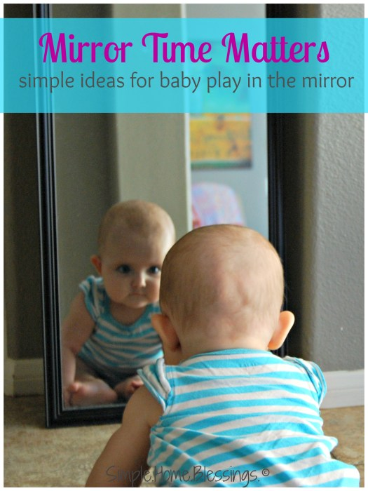 Simple ideas for baby play in the mirror