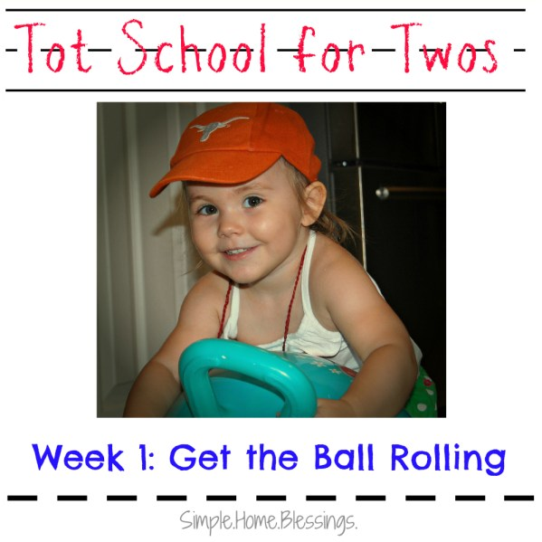 Tot School for Twos_Ball Play and Learn