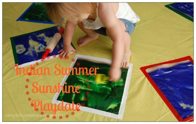 Indian Summer Sunshine Playdate