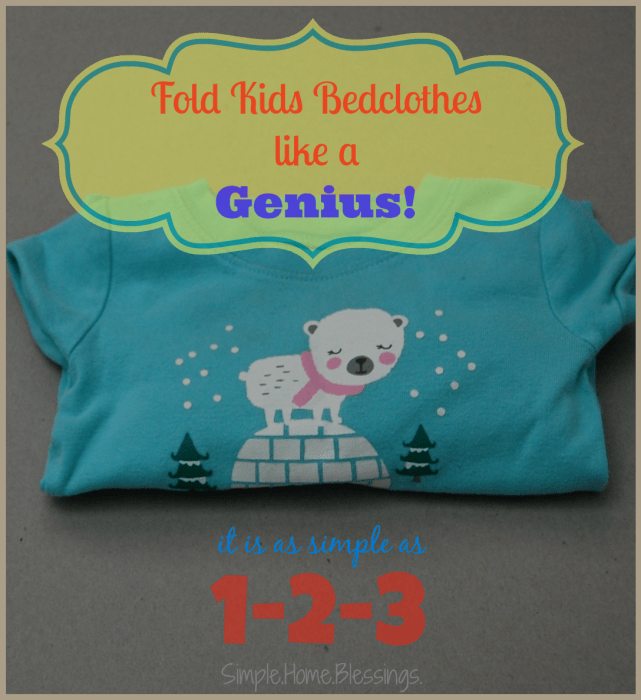 Fold Kids Pajamas like a Genius!  A simple tip for keeping bedclothes together and neat