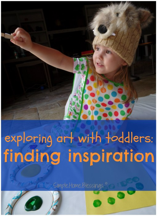 exploring art with toddlers, finding inspiration from the world around you