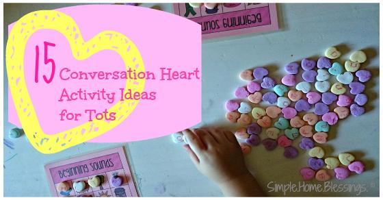 15 Valentine ideas activity ideas for tots using Conversation Hearts