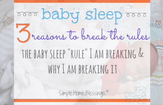 Have you heard the rule about babies sleeping on their backs? That they should ALWAYS be put down to sleep on their backs? Here's why we break that rule.