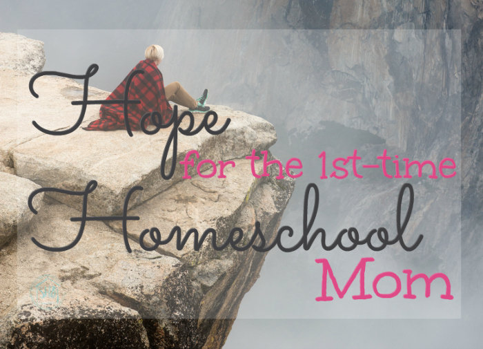 hope for the 1st time homeschool mom