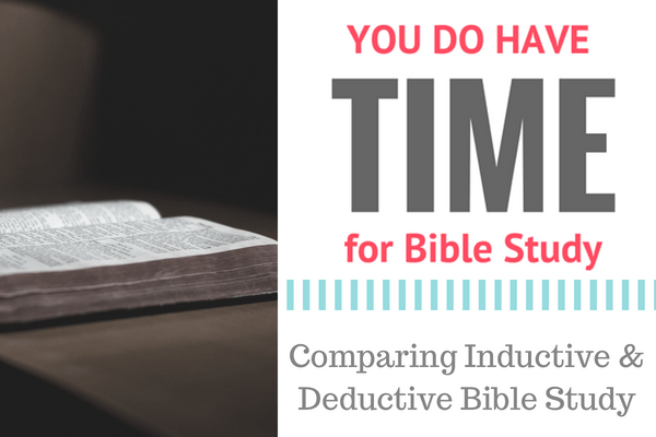 How to compare inductive Bible study and deductive Bible study.