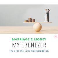 Marriage & Money: My Ebenezer