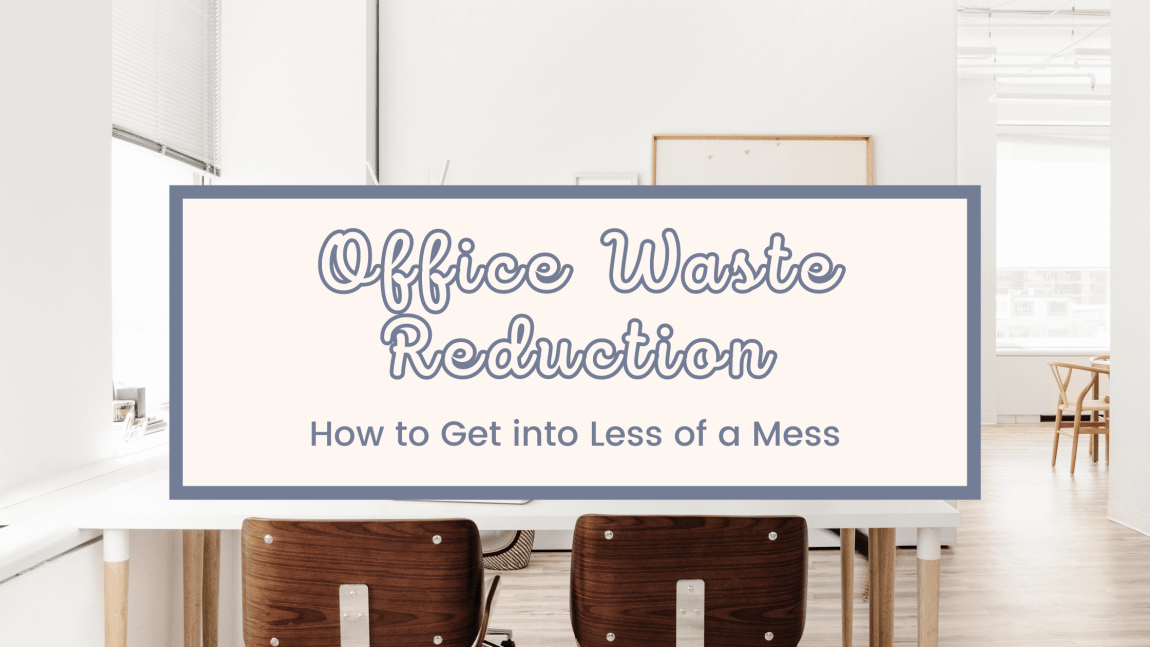 How to Manage Waste at the Office Effectively