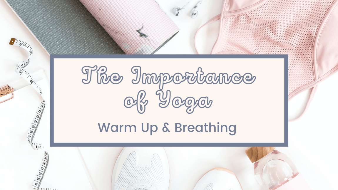 Warmup and Breathing in Yoga