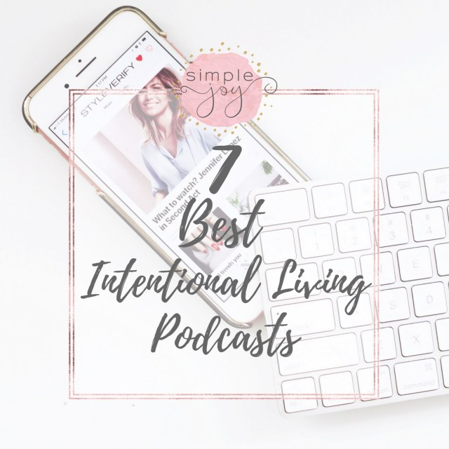 intentional living podcasts