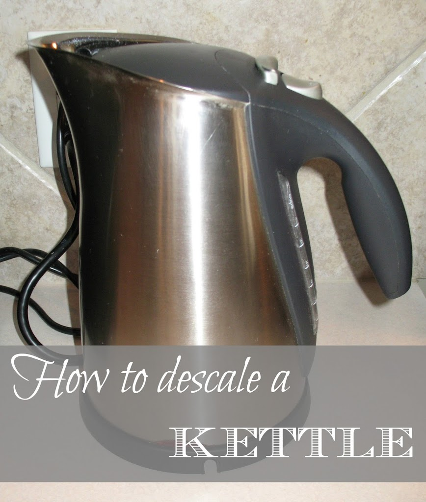 How To Descale A Kettle Simple Joys Of Home