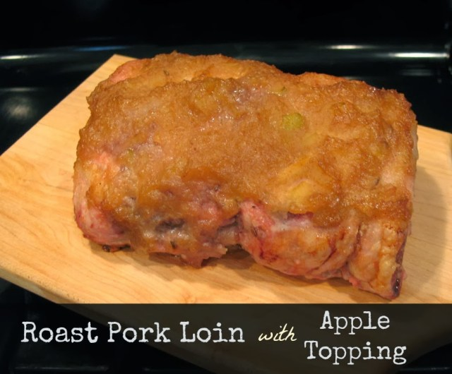 Roast Pork Loin with Apple Topping