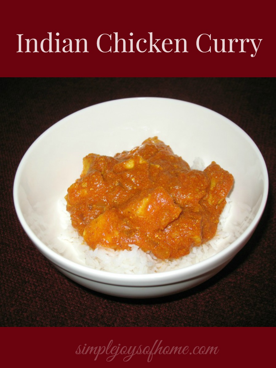 Indian Chicken Curry Recipe at Simple Joys Of Home