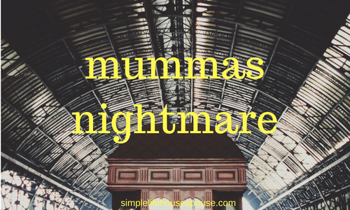Mummas Nightmare