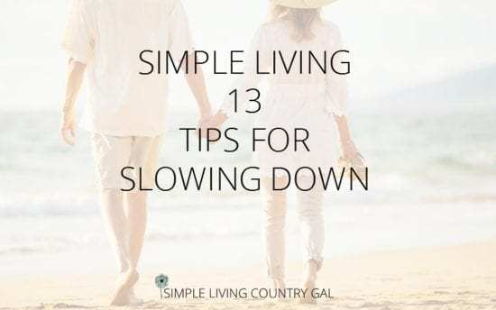 Homestead Blog Hop Feature - Simple Living Tips from Simple Living Country Gal