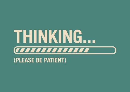 thinking-please-be-patient-thecuriousbrain.com_.jpg (500×353)