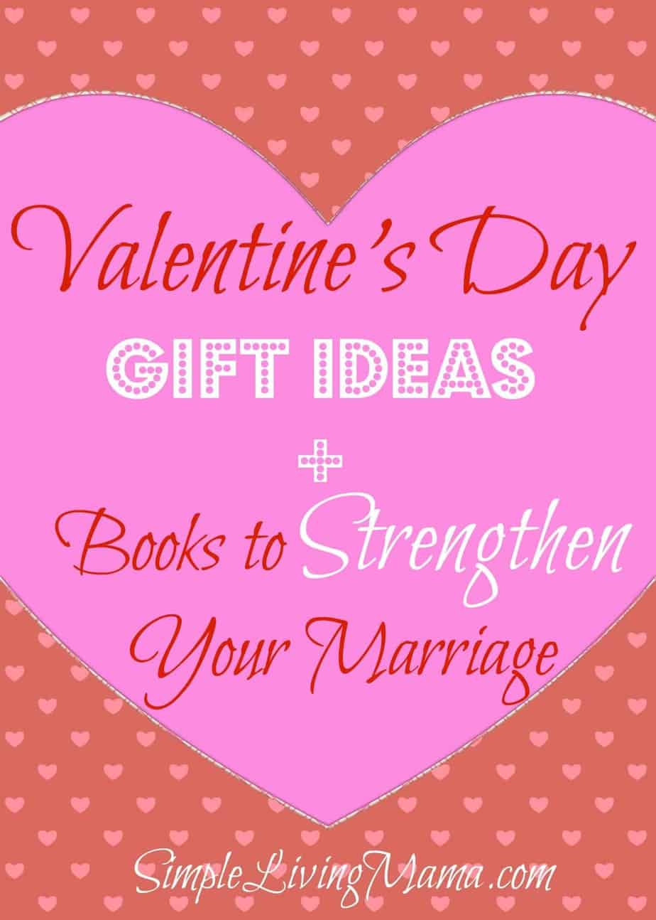Valentines Day Gift Ideas Books To Strengthen Your