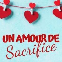 Un amour de sacrifice - Valérie Bel