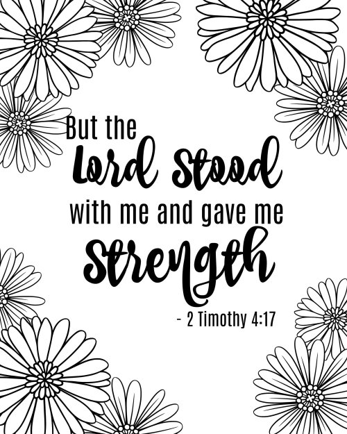 Printable Bible Verse Coloring Page - But the Lord stood by me and gave me strength