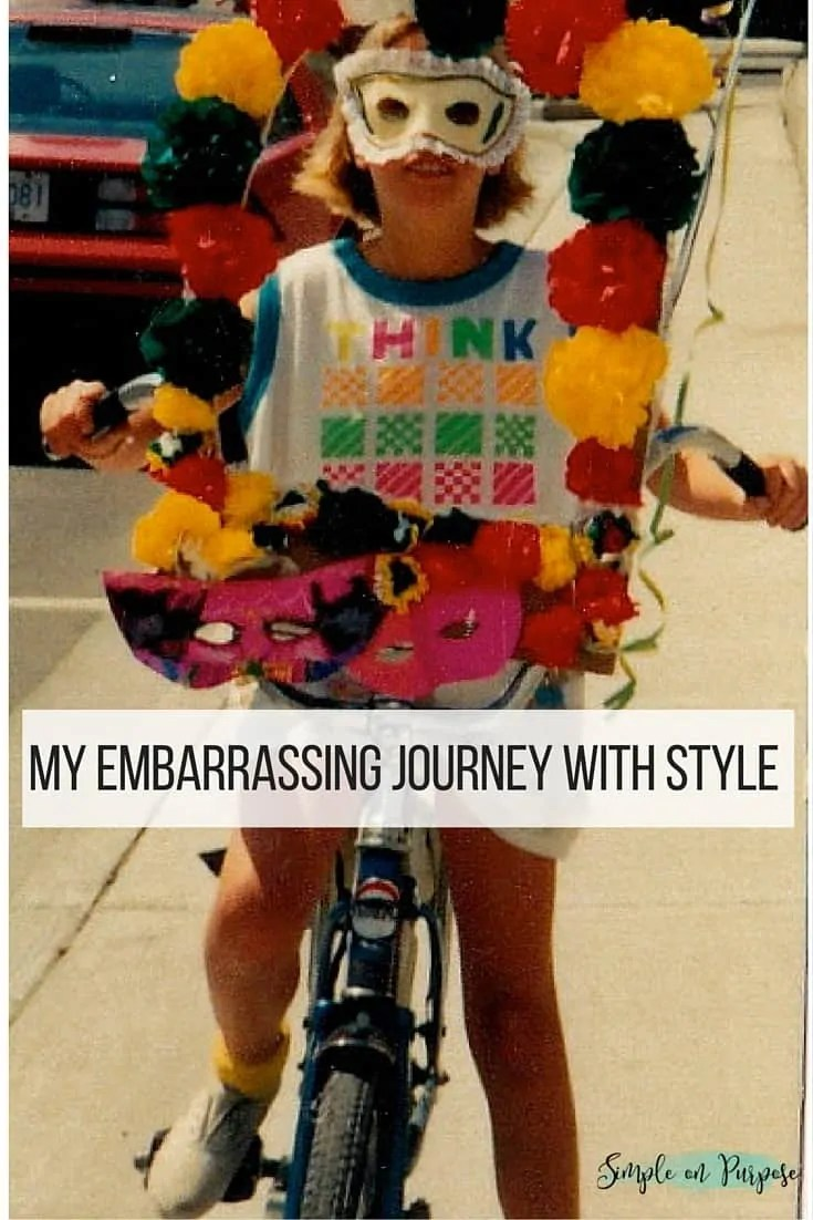 My Embarrassing Journey with Style