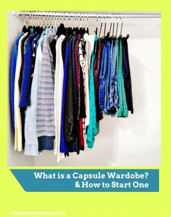 what is a capsule wardrobe and how to start one, easy! simple on purpose