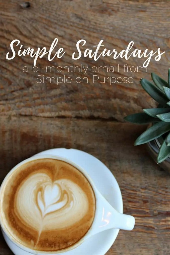SUBSCRIBE TO SIMPLE SATURDAYS