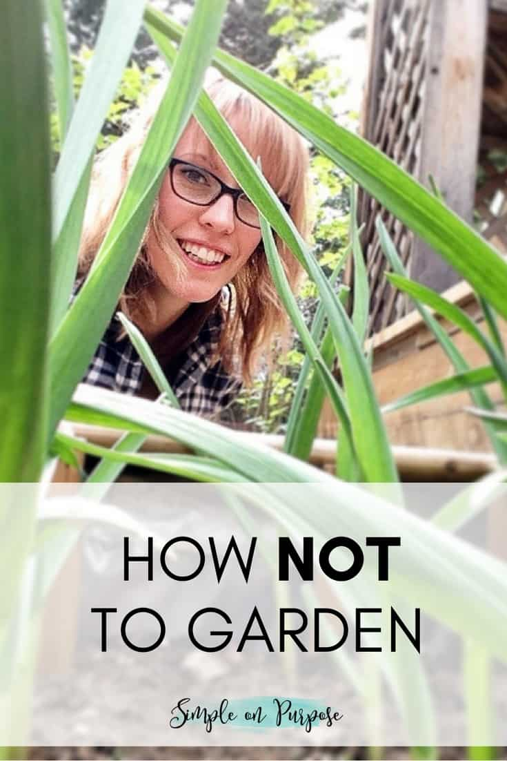 How NOT to Garden