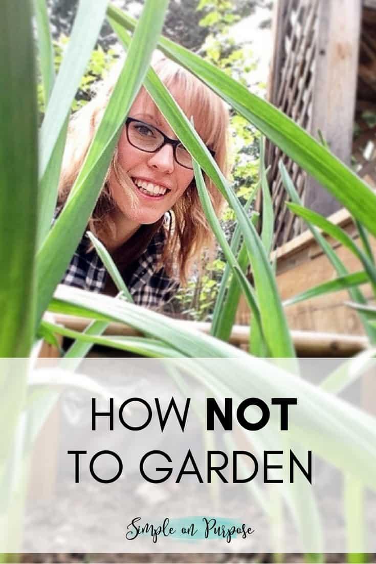 How NOT to Garden