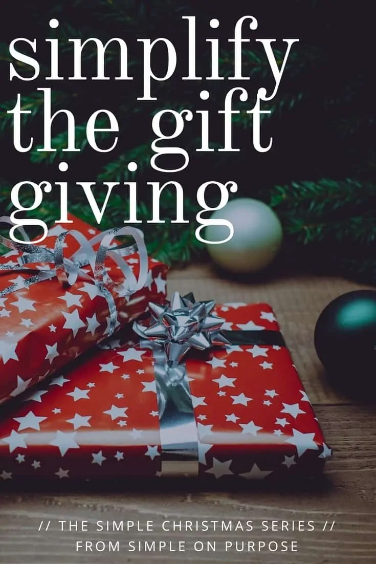 Simplify the Gift Giving