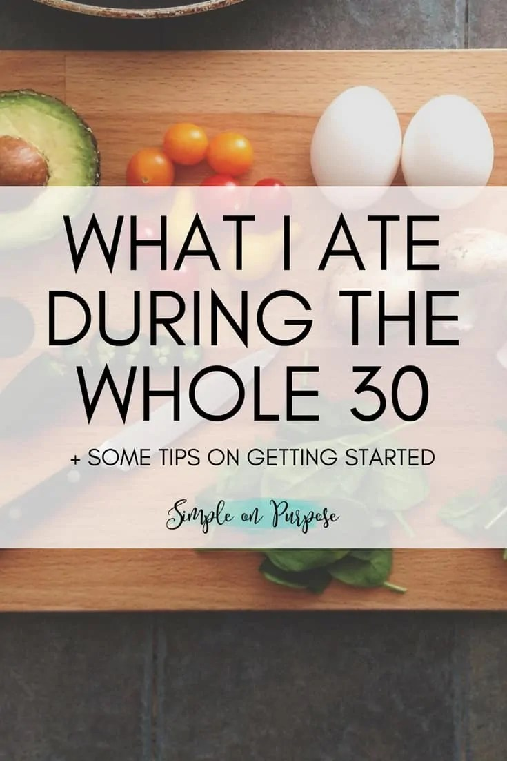 What I Ate During the Whole 30