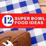 12 super bowl meal and food ideas
