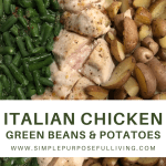 Italian Chicken, green beans and potatoes pin