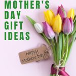 10 best mother's day gift ideas