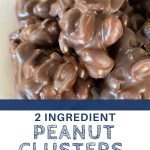 2 ingredient peanut clusters